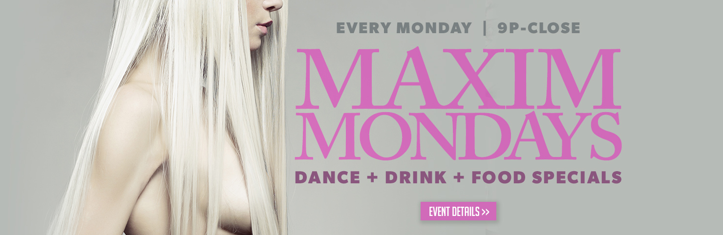 Maxim Mondays (HPB)