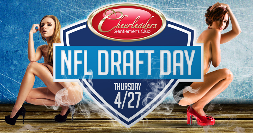 NFL Draft Day at Cheerleaders Club