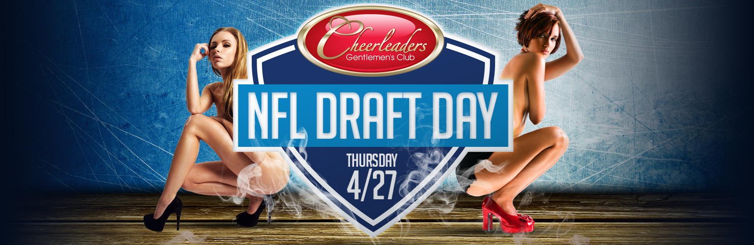 NFL Draft Day at Cheerleaders New Jersey