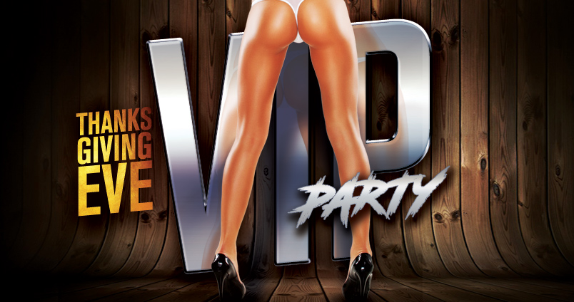 VIP Thanksgiving Eve Party at Cheerleaders Club