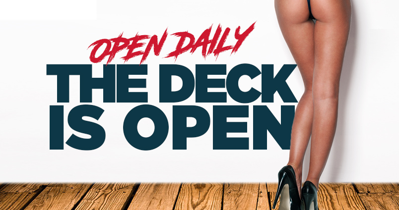 Deck Open at Cheerleaders Club