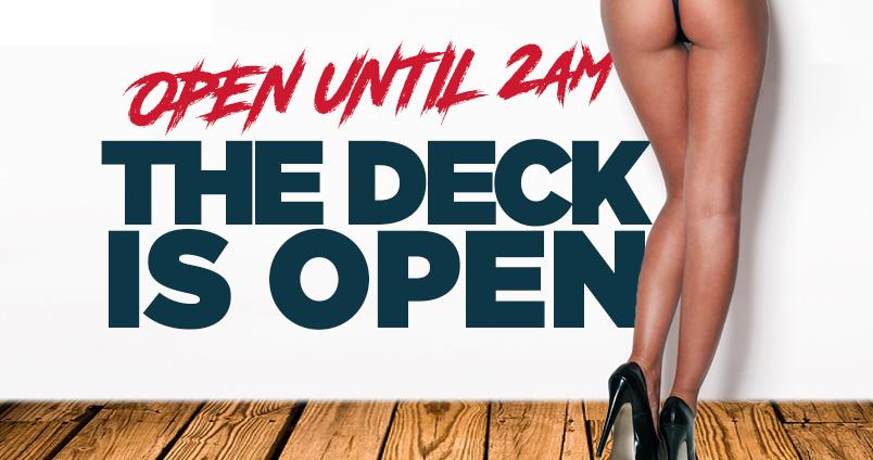 Deck Open at Cheerleaders Club